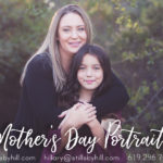 Mother's Day Limited Edition Portraits – San Diego Family Photographer
